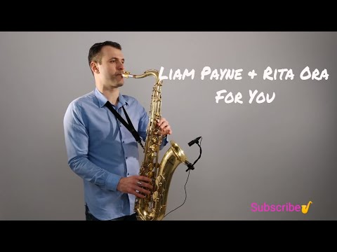 Cover Lagu Liam Payne, Rita Ora - For You (Fifty Shades Freed) Saxophone Cover by Juozas Kuraitis STAFABAND
