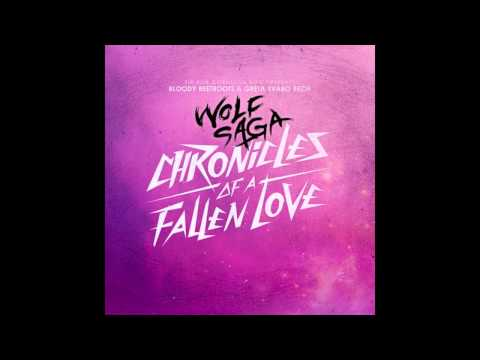 The Bloody Beetroots - Chronicles of a Fallen Love (Wolf Saga Remix) [ULTRA]