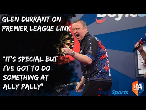 "Glen Durrant on Premier League link: ""It's special but I've got to do something at Ally Pally"""