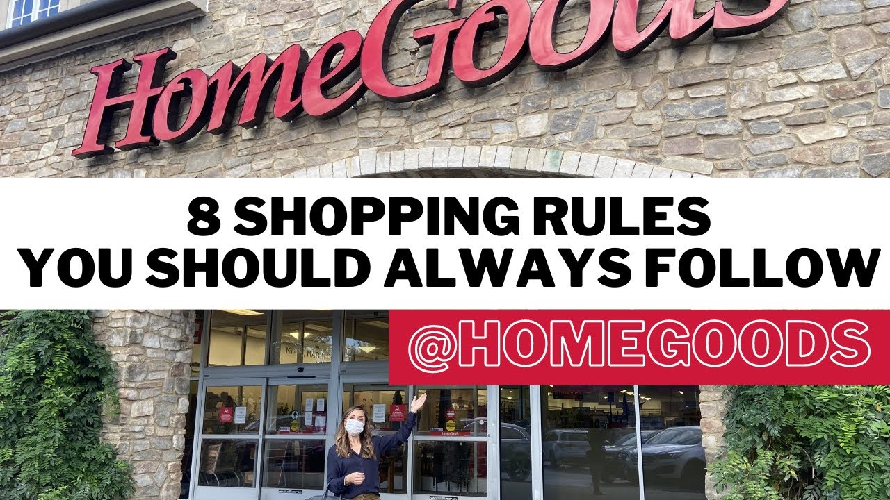 My 8 SHOPPING RULES I ALWAYS Follow At HOMEGOODS