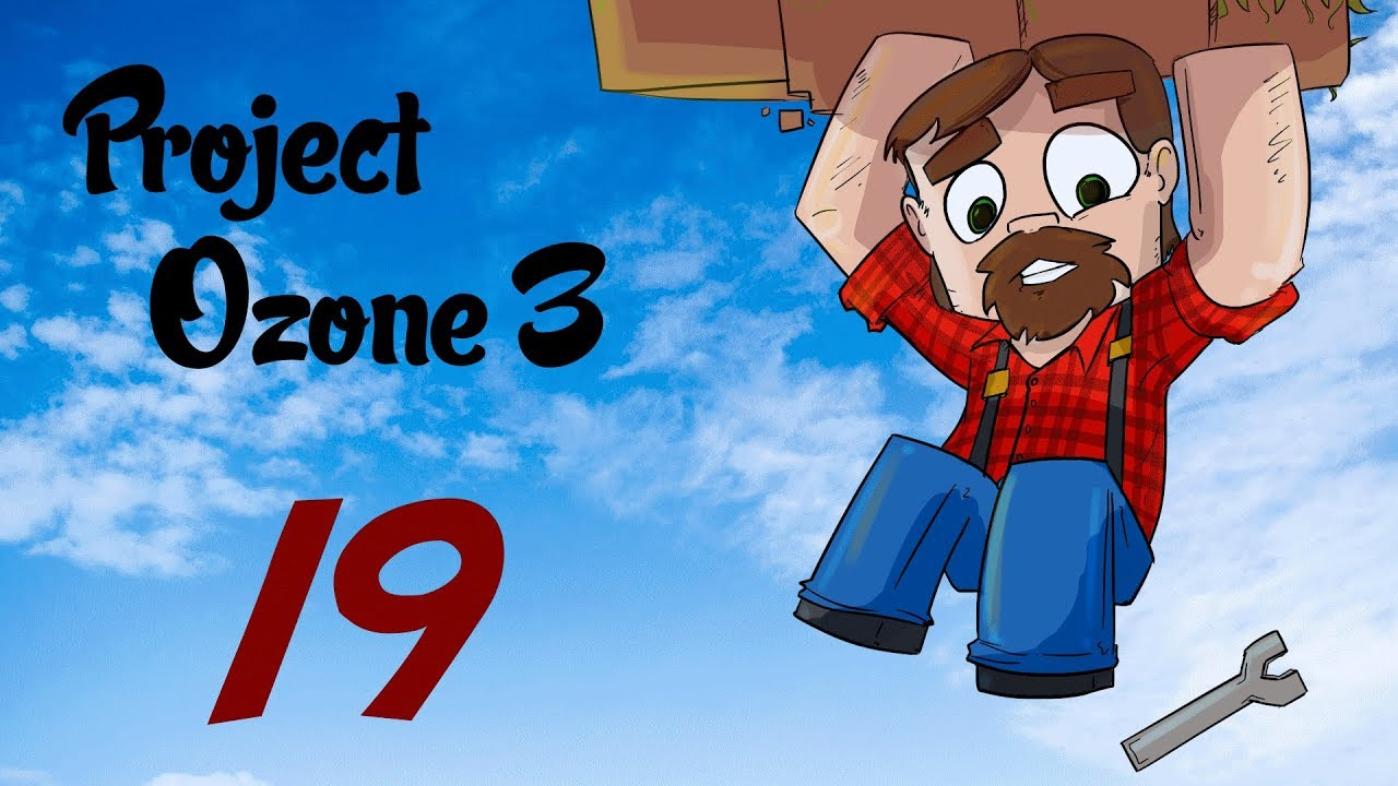 Modded 1 12 Minecraft! Project Ozone 3: Episode 19: Starting