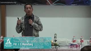 Kesetiaan Terhadap Nabi-Nya - Pdt. J. F. Manullang