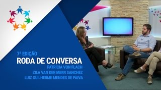 Roda de Conversa - Patrícia Von Flach, Zila Van Der Merr Sanchez e Luiz Guilherme Mendes