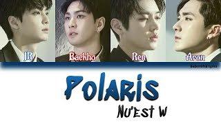 NU'EST W: Polaris (북극성) (Han/Rom/Eng Color Coded Lyrics)