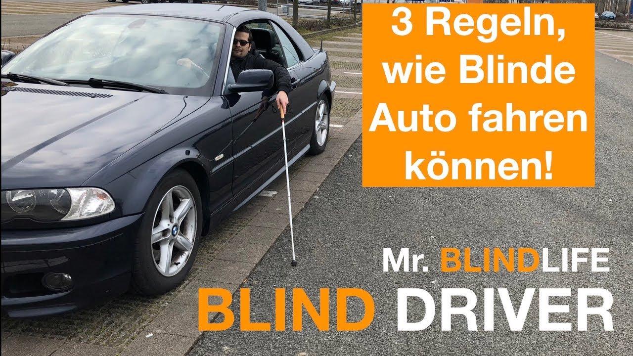 3 Regeln Wie Blinde Auto Fahren Können Blind Driver