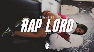 Baixar Haikaiss - Rap Lord (DJ Ariel Rework)