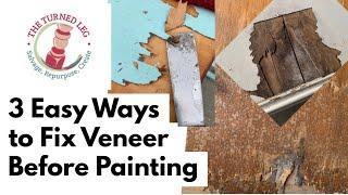 3 Easy Ways to Fix Veneer Before Painting