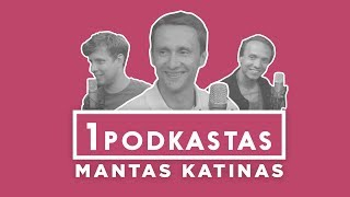 1K PODKASTAS: MANTAS KATINAS (INVEST LITHUANIA)
