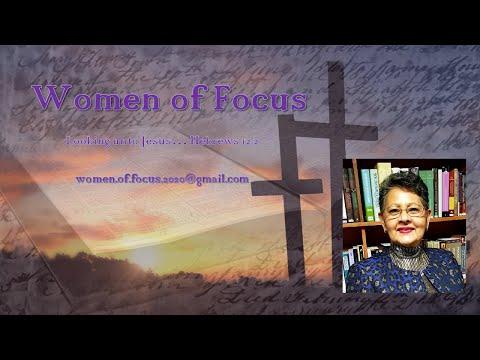 Women of Focus ECI (19) The Samaritan Woman Part 1 2.18.21