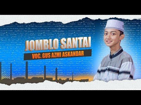 """"""" NEW """" JOMBLO SANTAI VOC. AZMI ASKANDAR - SYUBBANUL MUSLIMIN."""
