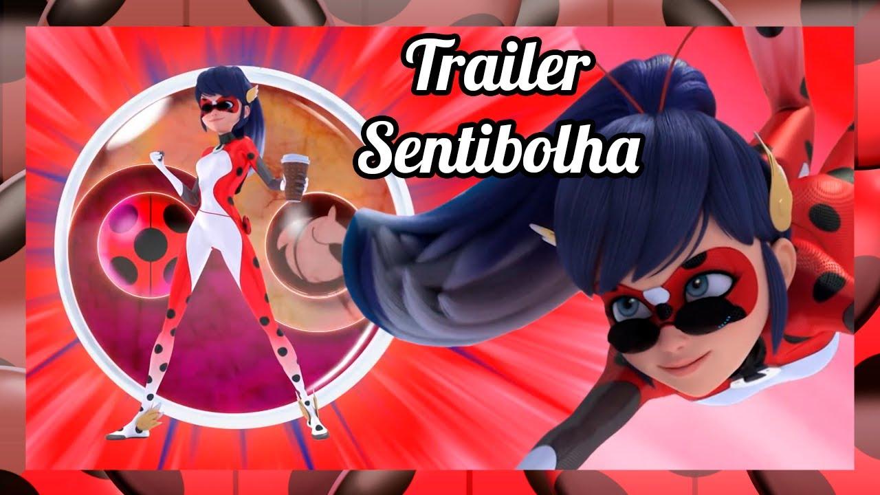 NOVA FUSÃO e SHADOW MOTH! (Trailer de Sentibolha) - Miraculous Ladybug