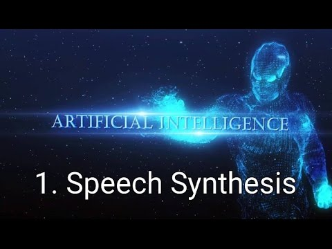 How to make an Ai 1.Speech Synthesis