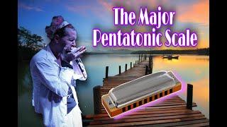 The Beautiful Major Pentatonic Scale (harmonica)