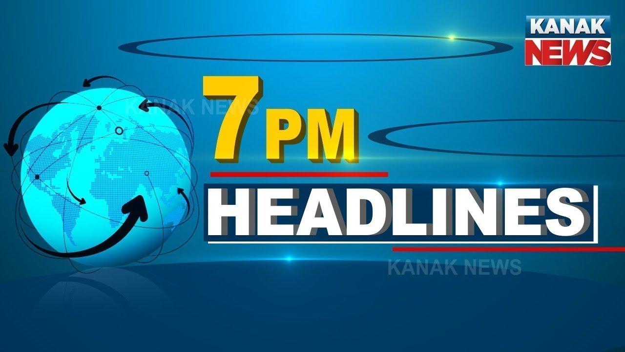 7PM Headlines  19th September 2021  Kanak News
