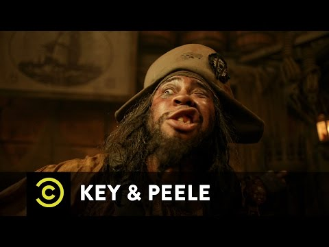 Key & Peele - Pirate Chantey