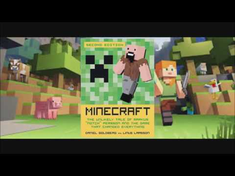 Minecraft The Unlikely Tale of Markus Persson by Daniel Goldberg and Linus Larsson