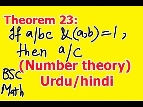 Theorem 23: If A/bc And (a,b)=1 Then Show That A/c  Full Proof In Hindi Urdu