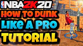 NBA 2K20 MOBILE TUTORIAL - HOW TO DUNK LIKE A PRO!
