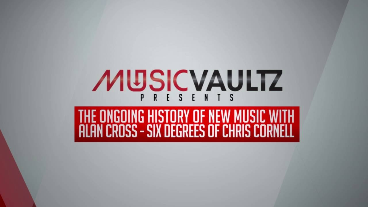 Chris Cornell The Ongoing History Of Music With Alan Cross Youtube