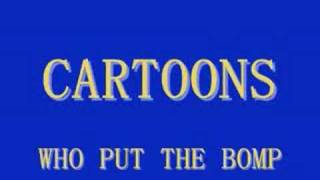 Cartoons - Who Put The Bomp