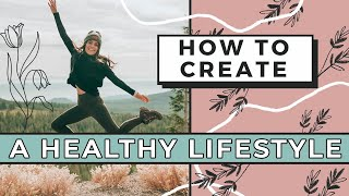 How to create a healthy lifestyle. ready make self care and lifestyle your priority. here are my tips tricks it happen change yo...