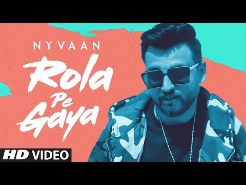 Rola Pe Gaya: Nyvaan (Official Full Video) Muzik Amy | Latest Punjabi Songs 2019