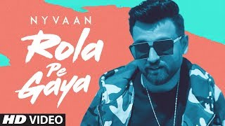 Rola Pe Gaya Nyvaan Free MP3 Song Download 320 Kbps