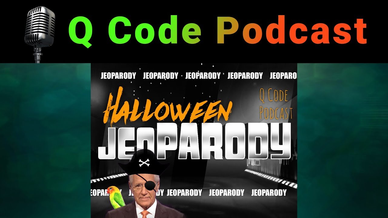 Q Code Podcast: Episode 23: Halloween Sounds Jeopardy Game and 24 Hours of Invisibility!