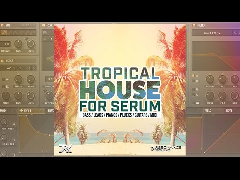 [FREE] 10 Tropical House Presets For Serum