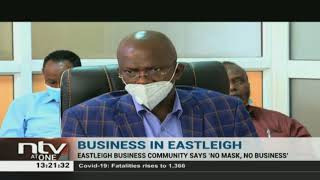 "Eastleigh business community says ""No mask, No business"""