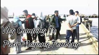 Sam Kolder,Vlog Camp to Mayang(Pondong)