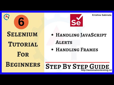 Selenium Tutorial 6 - Handling JavaScript Alert and Popup in Selenium  | Handling Frames in Selenium thumbnail