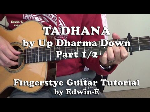 Tadhana By Up Dharma Down Fingerstyle Guitar Tutorial Cover Part 1