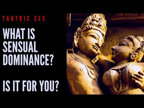 VITAL SEX - WHAT IS SENSUAL DOMINANCE? IS IT FOR YOU?
