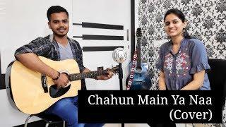 Chahun Main Ya Naa Aashiqui 2 Cover by Shoeb Chougle.mp3
