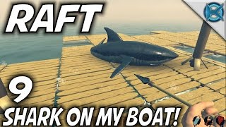 Raft | EP 9 | Shark on my Boat! | Let's Play Raft Gameplay (S-1)