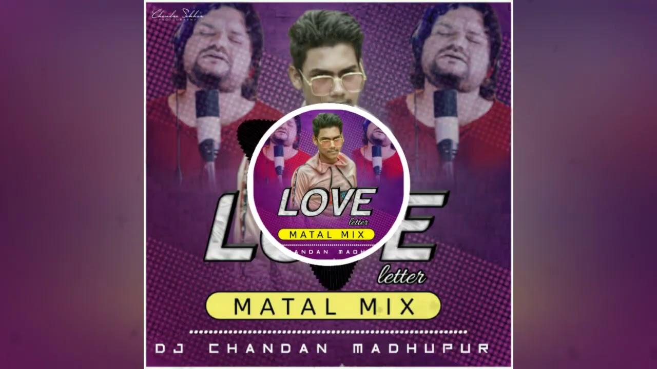 Chiridelu Fadidelu Mo love letter (Ft-Human Sagar, Matal Dance Mix) DJ Chandan Madhupur