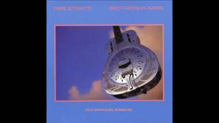 Dire Straits   Brothers in Arms FULL ALBUM 2013 unofficial REMASTER