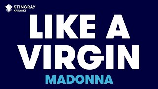 "Like A Virgin in the Style of ""Madonna"" karaoke video with lyrics (no lead vocal)"