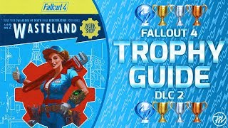 Fallout 4 wasteland workshop dlc - trophy guide and roadmap (all 3/3 trophies / 100% completion!)