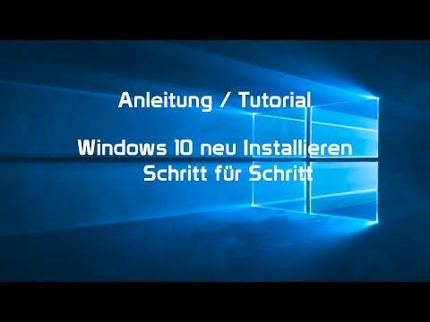 Windows 10 Neu Installieren [DEUTSCH] - Schritt Für Schritt Anleitung