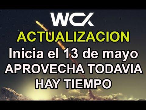WCX.- ACTUALIZACION Inicia el 13 de mayo APROVECHA TODAVIA HAY TIEMPO