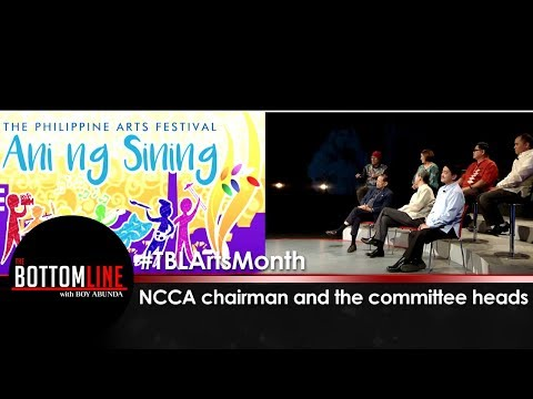 NCCA chairman and the committee heads discuss National Arts Month | The Bottomline