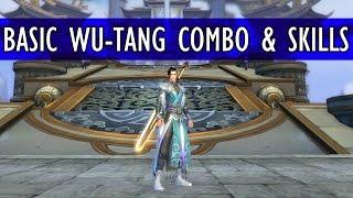 WU-TANG BASIC COMBOS & SKILL SETS | Swordsman Online 205