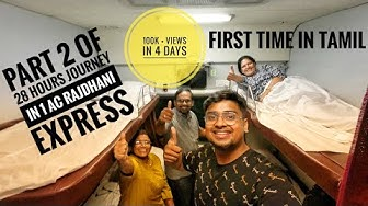 28 HOURS IN ₹15000 RAJDHANI EXPRESS | Subtitled | Chennai to Delhi Train | Train Review | Part 2