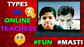 TYPES OF ONLINE TEACHER   ONLINE EXAM   Naitik And Pihu Show   SCHOOL LIFE   REALITY VS EXPECTED