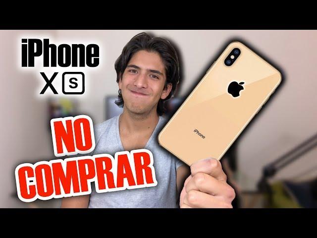5 razones para NO COMPRAR el iPHONE XS