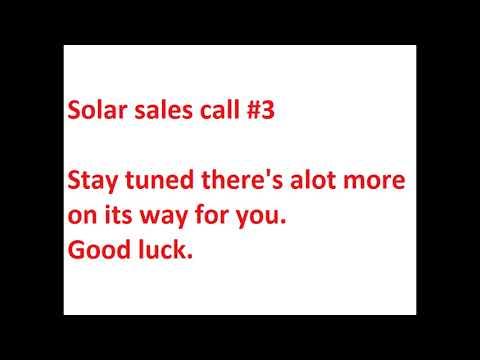Solar Sales Call #3
