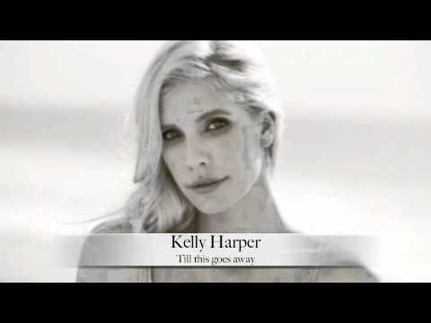 Kelly Harper-Till this goes away
