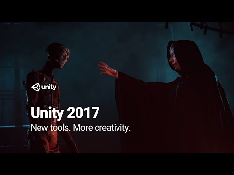 Unity 2017 - Highlights